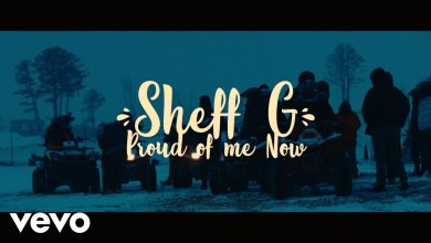 Photo of Sheff G – Proud Of Me Now