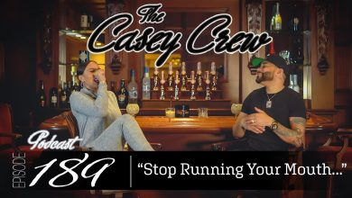 Photo of The Casey Crew Podcast Episode 189: Stop Running Your Mouth…