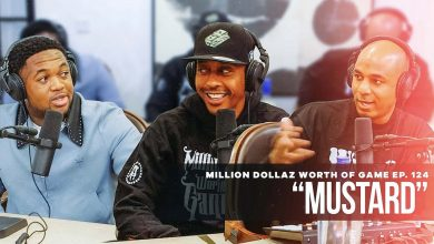 Photo of Mustard: Million Dollaz Worth of Game Ep. 124